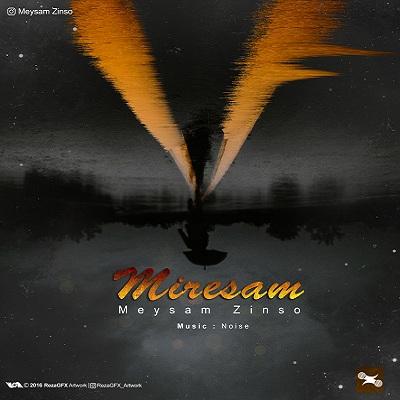 Meysam Zinso – Miresam