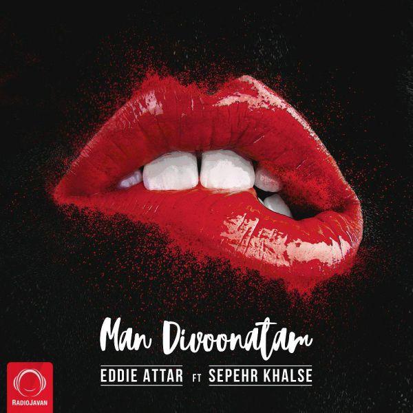 Eddie Attar - Man Divoonatam (Ft Sepehr Khalse)