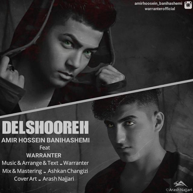 Amir Hossein Banihashemi – Delshoureh (Ft Warranter)