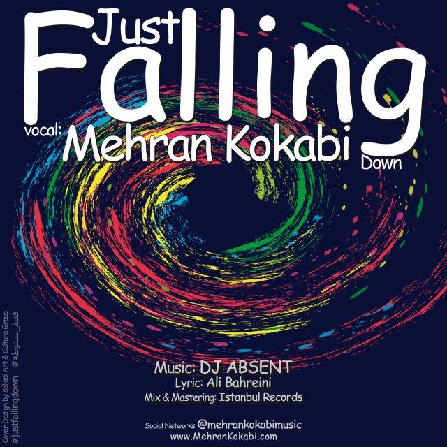 Mehran Kokabi – Just Falling Down