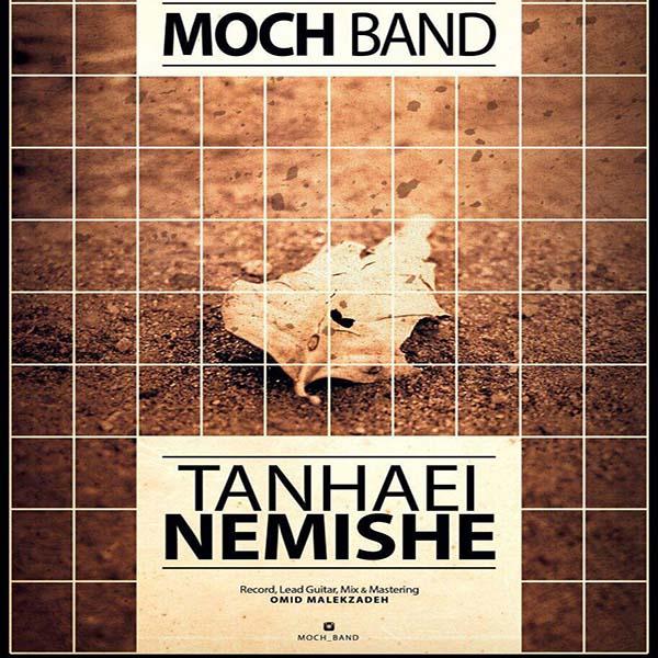 Moch Band - Tanhai Nemishe