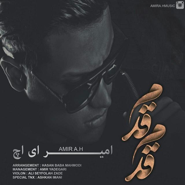 Amir A.H - Ghadam Ghadam