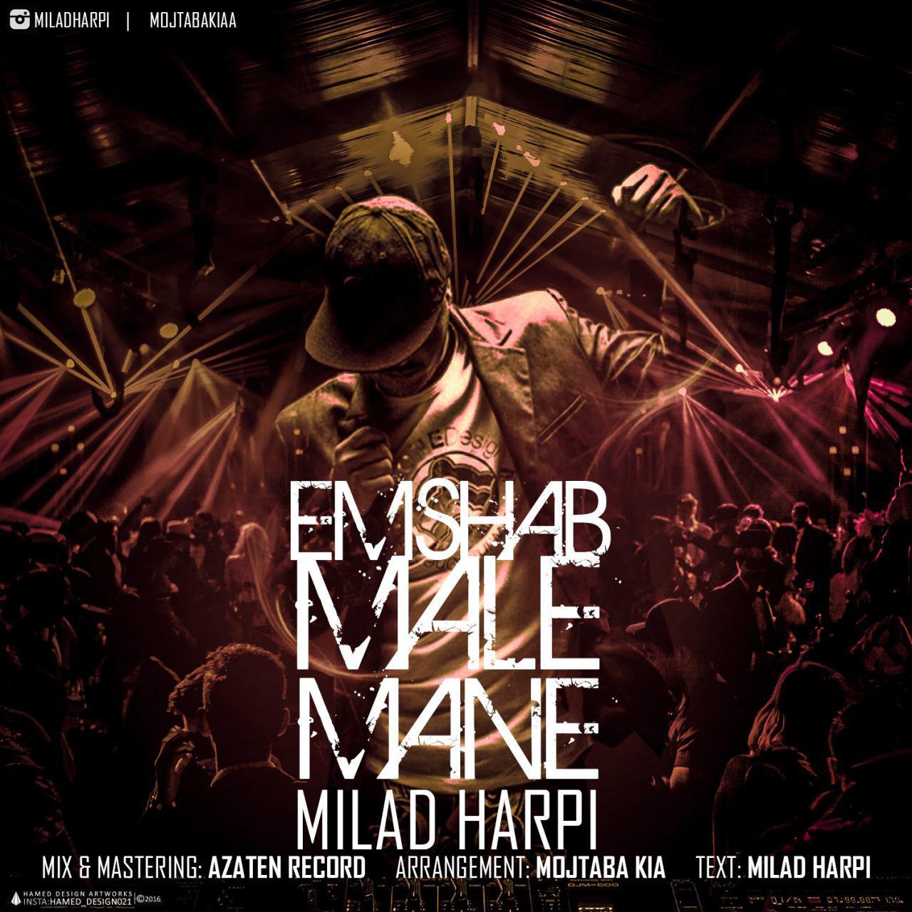 Milad Harpi – Emshab Male Mane