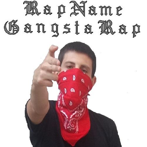 Rap Name – Gangsta Rap