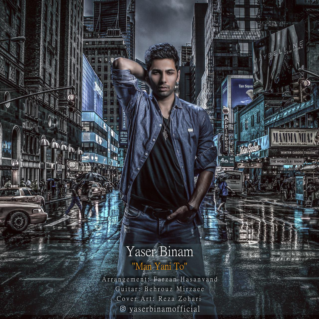 Yaser Binam – Man Yani To