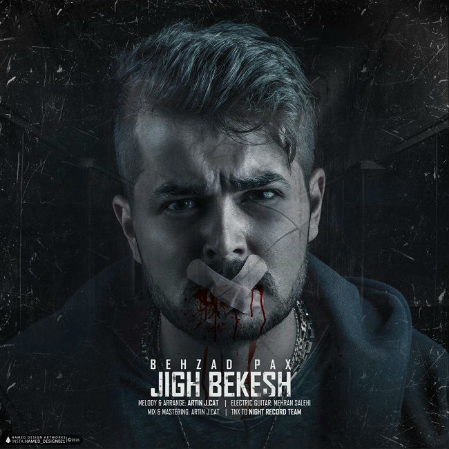 Behzad Pax – Jigh Bekesh