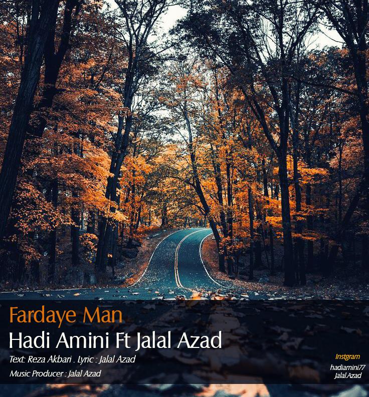 Hadi Amini Ft Jalal Azad - Fardaye Man