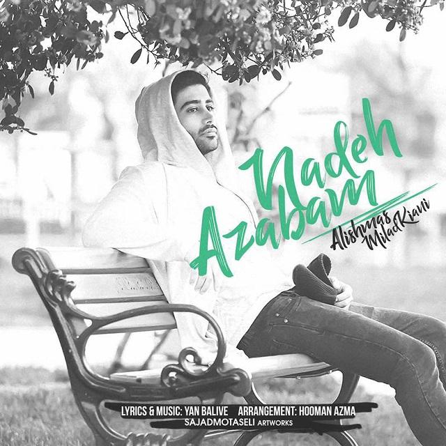 Alishmas & Milad Kiani – Azabam Nade