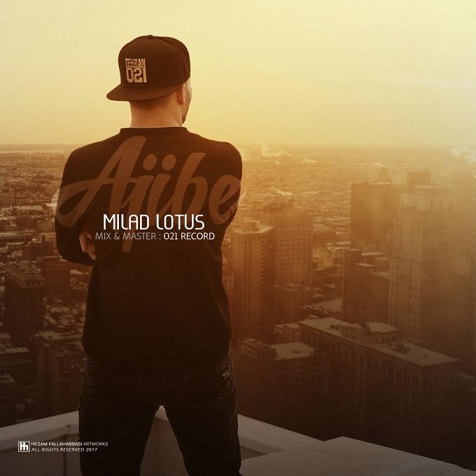 Milad Lotus - Ajibe