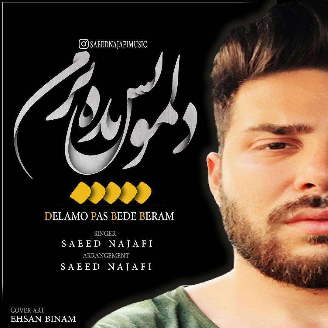 Saeed Najafi - Delamo Pas Bede Beram