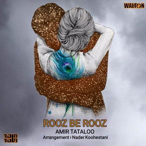 Amir Tataloo - Rooz Be Rooz
