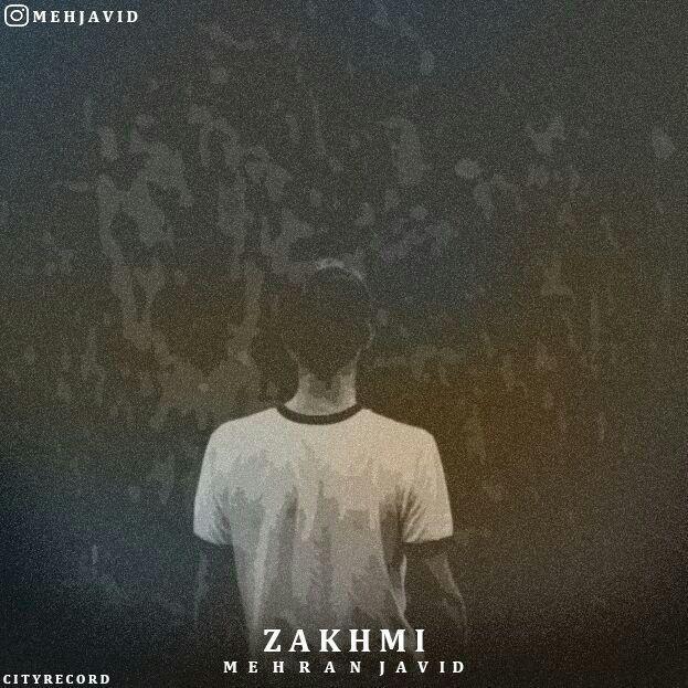 Mehran Javid - Zakhmi