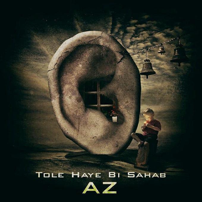 A.Z - Tole Haye Bi Sahab
