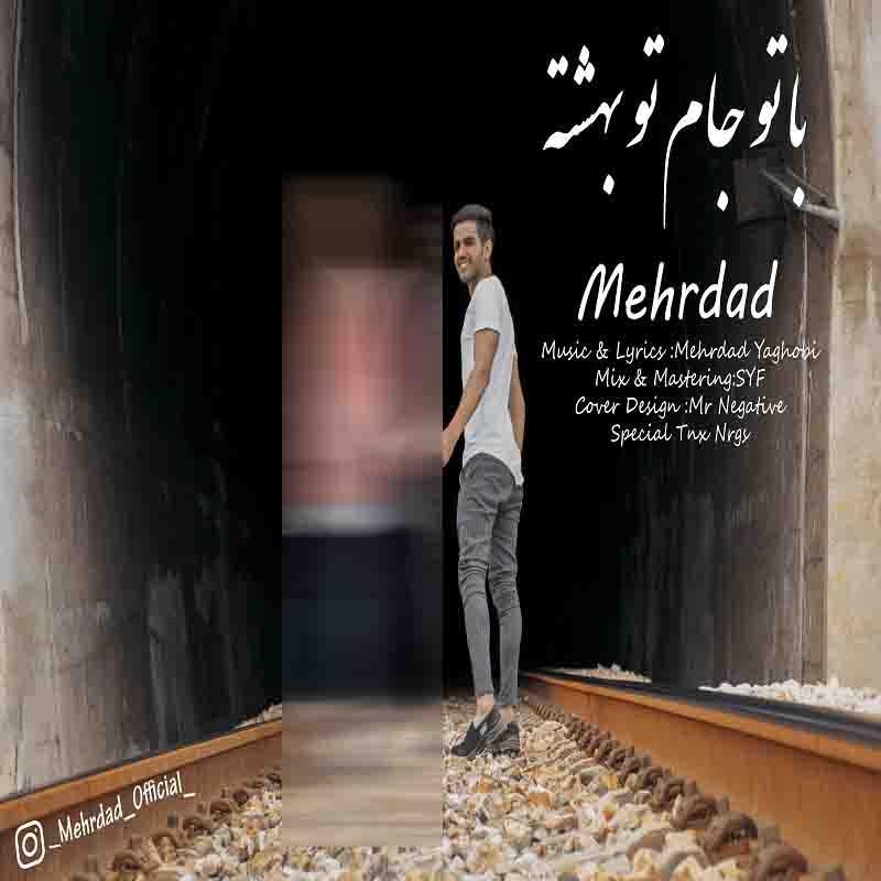 Mehrdad – Ba To Jam Too Beheshte