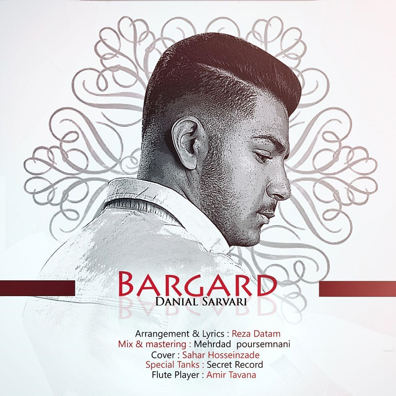 Daniyal Sarvari – Bargard
