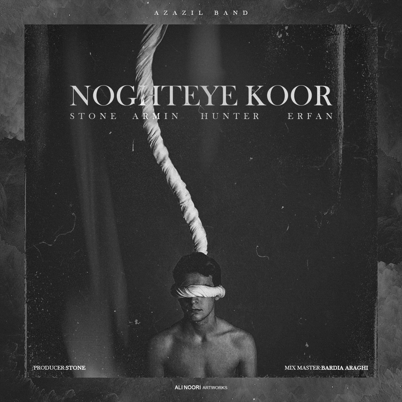 Azazil Band – Noghtey Koor