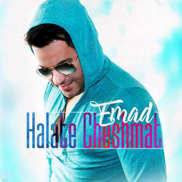 Emad – Halate Cheshmat